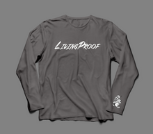 Load image into Gallery viewer, Long Sleeve Living Proof
