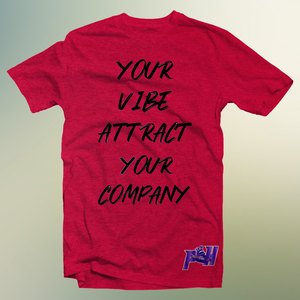 Your Vibe Attract Your Company