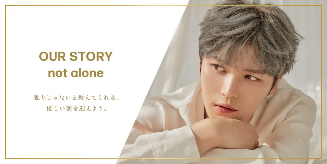 OUR STORY / not alone PRODUCED by JAE JOONG
