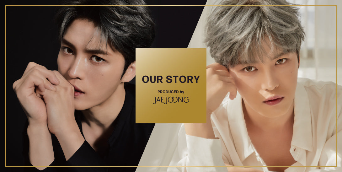 OUR STORY PRODUCED by JAE JOONG