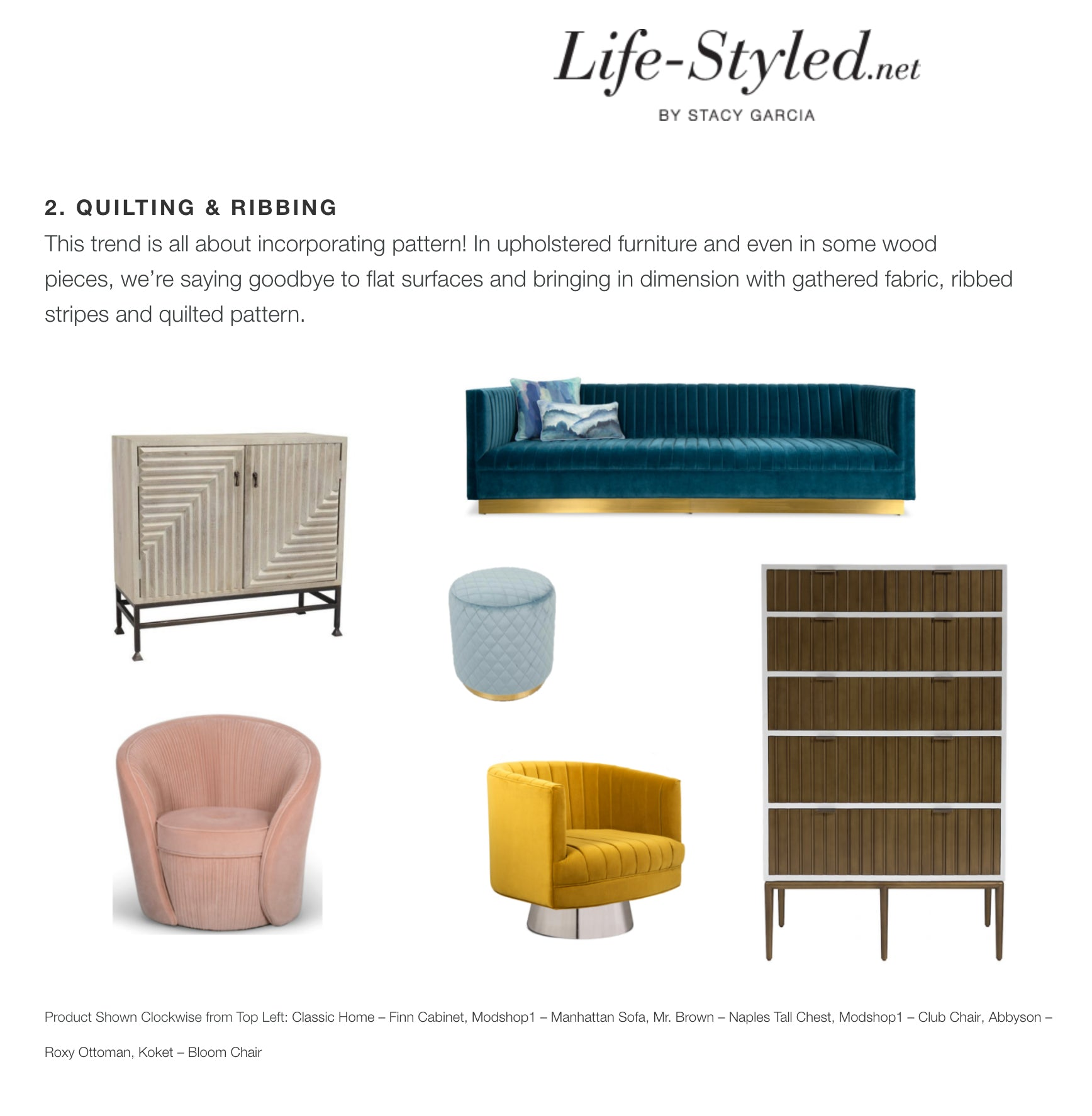 high point market style report article life-styled.net by stacy garcia featuring modshop's manhattan sofa in como cyan velvet