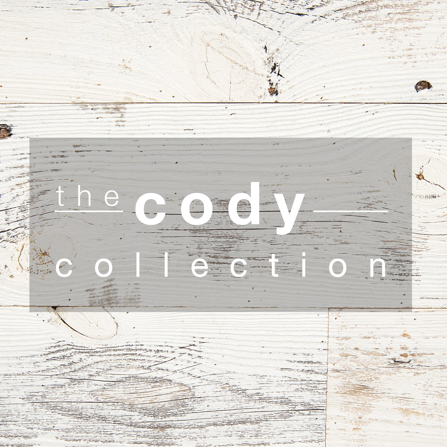 Cody Collection