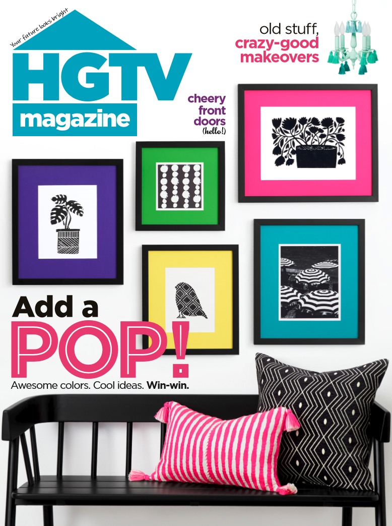 HGTV Magazine cover, 'Add a Pop!', black with bright pink, green, yellow, turquoise, purple pictures, black bench, pillows