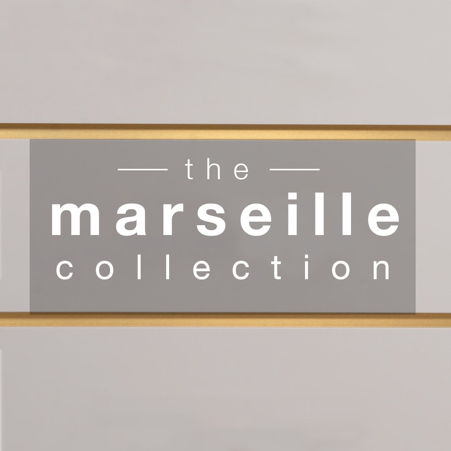 Gray background with 'the Marseille Collection' in white letters between two gold and brown horizontal bands