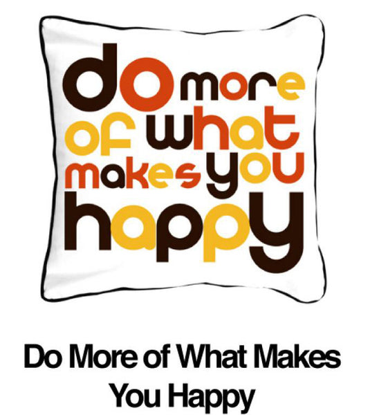 Do More of What Makes You Happy Orange