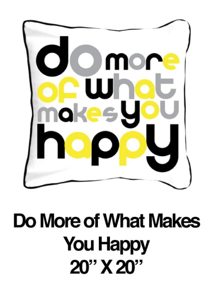 Do More Of What Makes You Happy Yellow - ModShop1.com