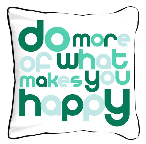 Do More of What Makes You Happy Green - ModShop1.com