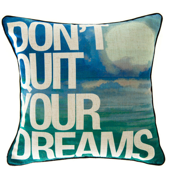 Don't Quit Your Dreams - ModShop1.com
