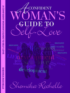 A Confident Woman's Guide to Self-Love