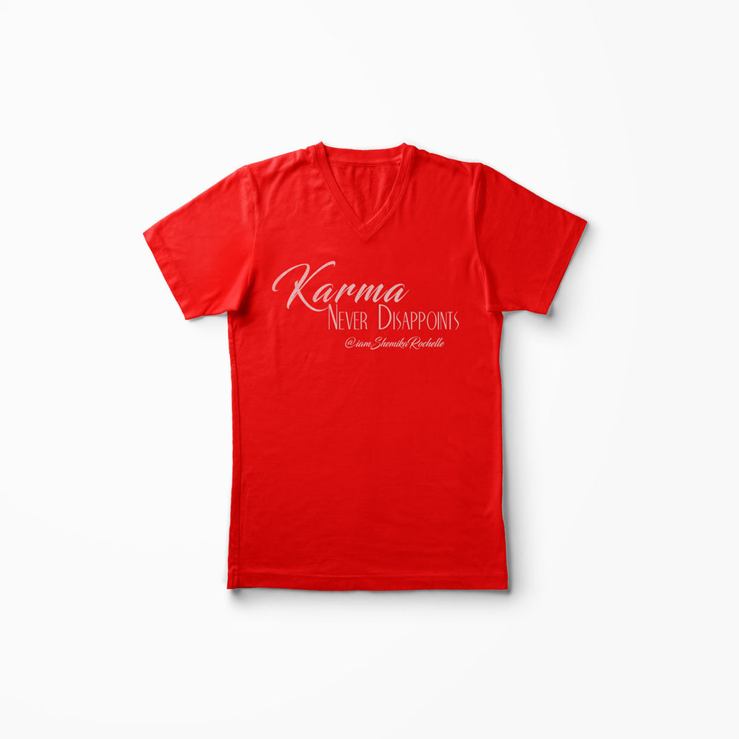 Karma never Disappoints T-Shirt