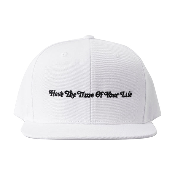 Cap Have The Time of Your Life Straight Logo White