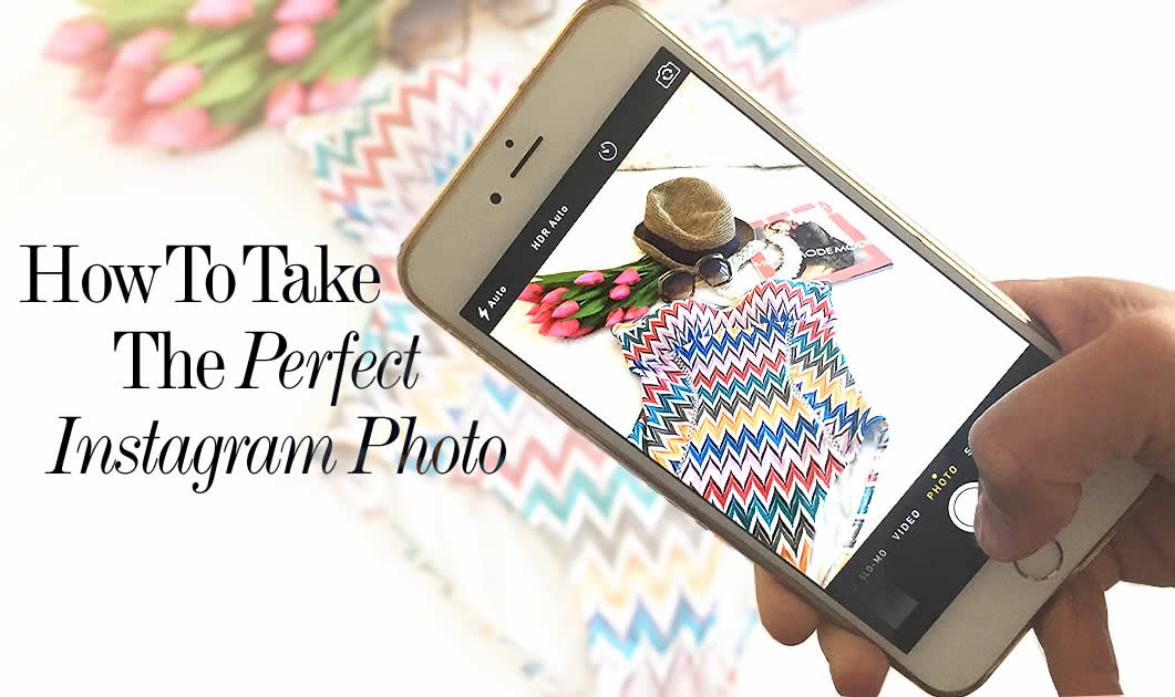how-to-take-the-perfect-instagram-photo