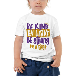 Be a Tiger Toddler Tee