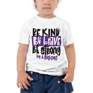 Be a Bulldog Toddler Tee