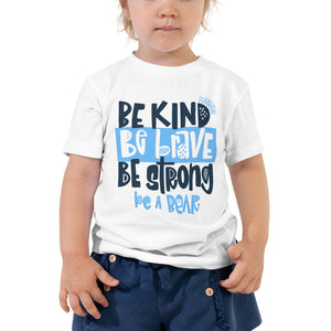 Be a Bear Toddler Tee