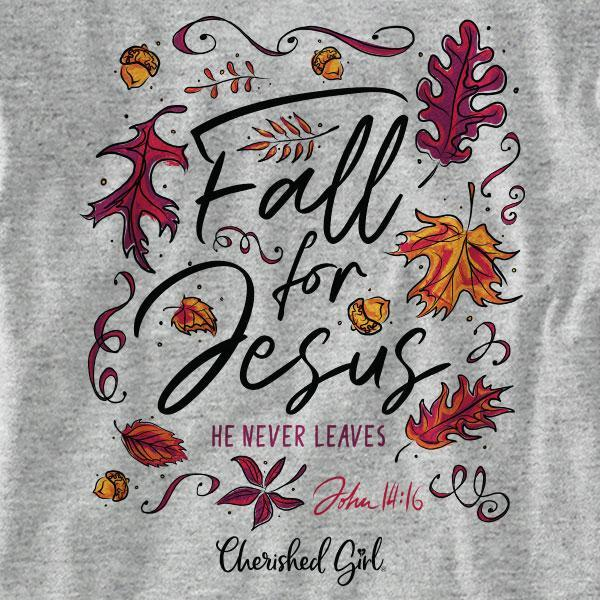 """Fall For Jesus"" Womens T-Shirt by Cherished Girl"