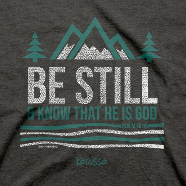 be-still-and-know--religious-t-shirt-kerusso