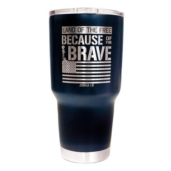 """Because Of The Brave Stainless Steel Tumbler"" Religious Tumbler from Kerusso-Tumbler-Kerusso-Thou Art Mine"