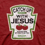 catch-up-with-jesus--religious-t-shirt-kerusso