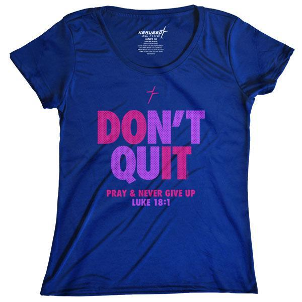 don't-quit-never-give-up-womens-religious-t-shirt-kerusso-active