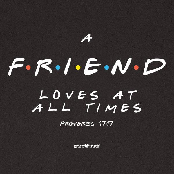 friend-proverbs-17:17--religious-t-shirt-grace-&-truth