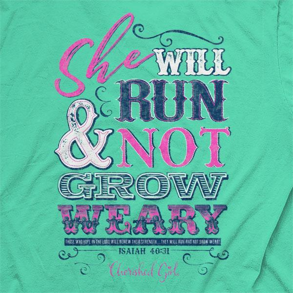 run-and-not-grow-weary-isaiah-40:31--religious-t-shirt-cherished-girl