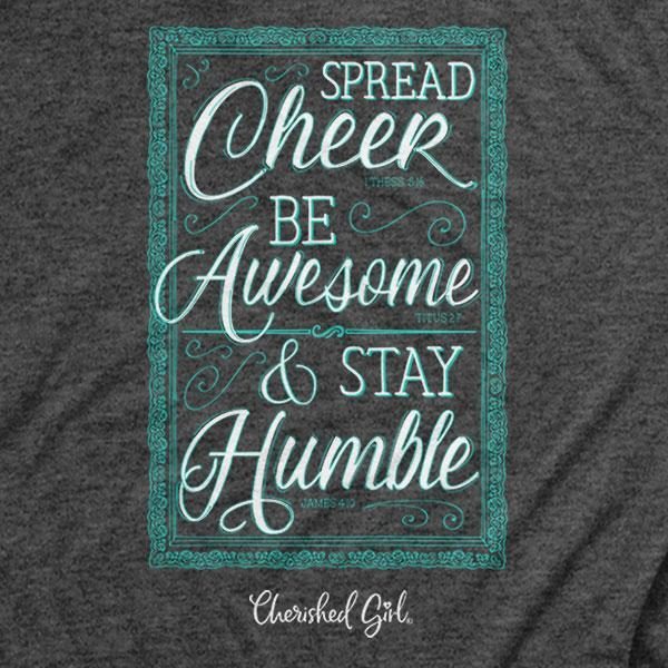 spread-cheer-stay-humble-womens-religious-t-shirt-cherished-girl