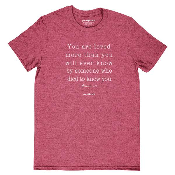 you-are-loved-romans-5:8--religious-t-shirt-grace-&-truth