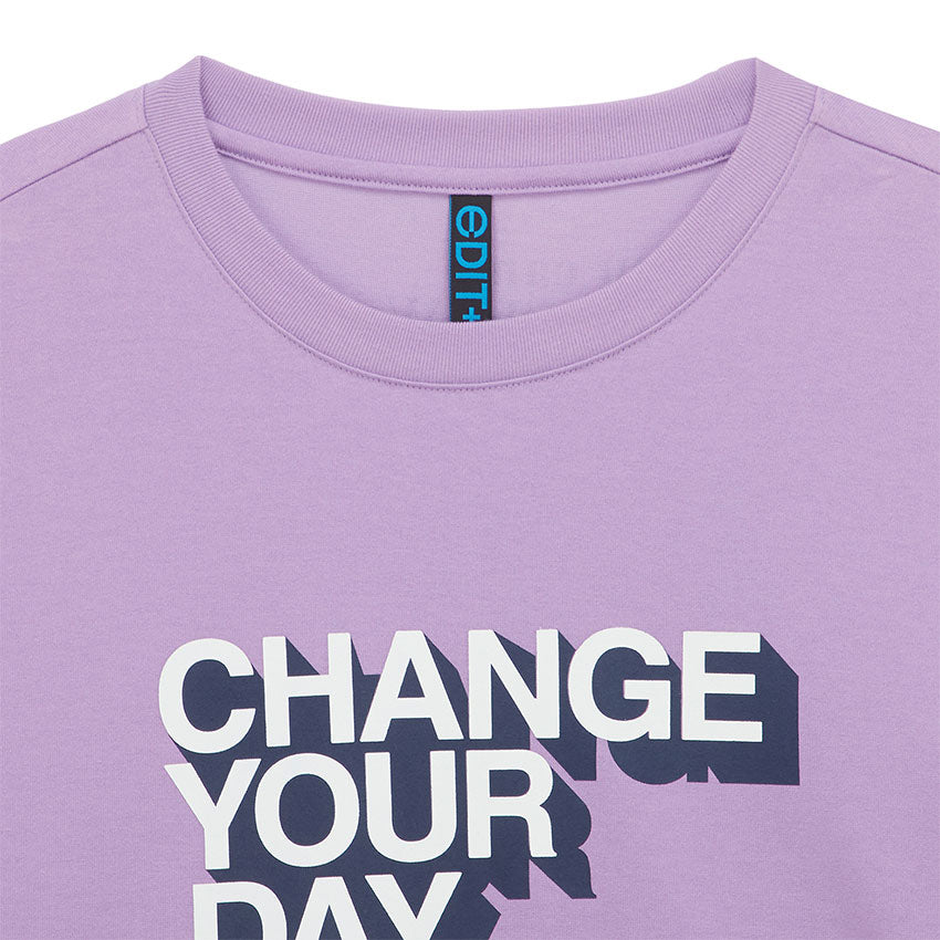Change Your Day TEE(LAV)