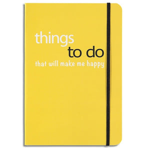 Things To Do That Will Make Me Happy Lined Notebook