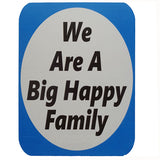 We Are A Happy Family - General Purpose Photo Booth Placard - Funzoop
