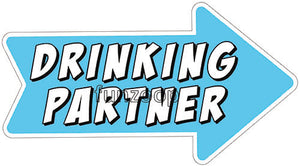 Drinking Partner - General Purpose Photo Booth Placard - Funzoop
