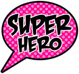 SUPER HERO Photo Booth Placard - Funzoop