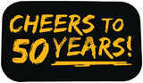 CHEERS TO 50 YEARS! Photo Booth Placard - Funzoop