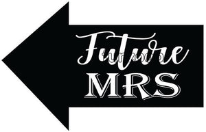 Future MRS Photo Booth Placard - Funzoop