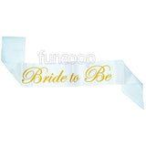 Bride To Be Party Sash - White