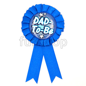 Dad To Be Party Ribbon Badge - Funzoop