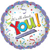 It's All About You Enjoy Your Day Foil Balloon - Funzoop