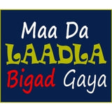 Maa Da Laadla Bigad Gaya Photo Booth Placard - Funzoop