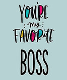 You're my FAVORITE BOSS Photo Booth Placard - Funzoop