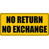 No Return No Exchange Photo Booth Placard - Funzoop