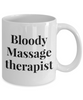 Bloody Massage Therapist Gag Gift for Coworker Boss Retirement or Birthday - Ribbon Canyon