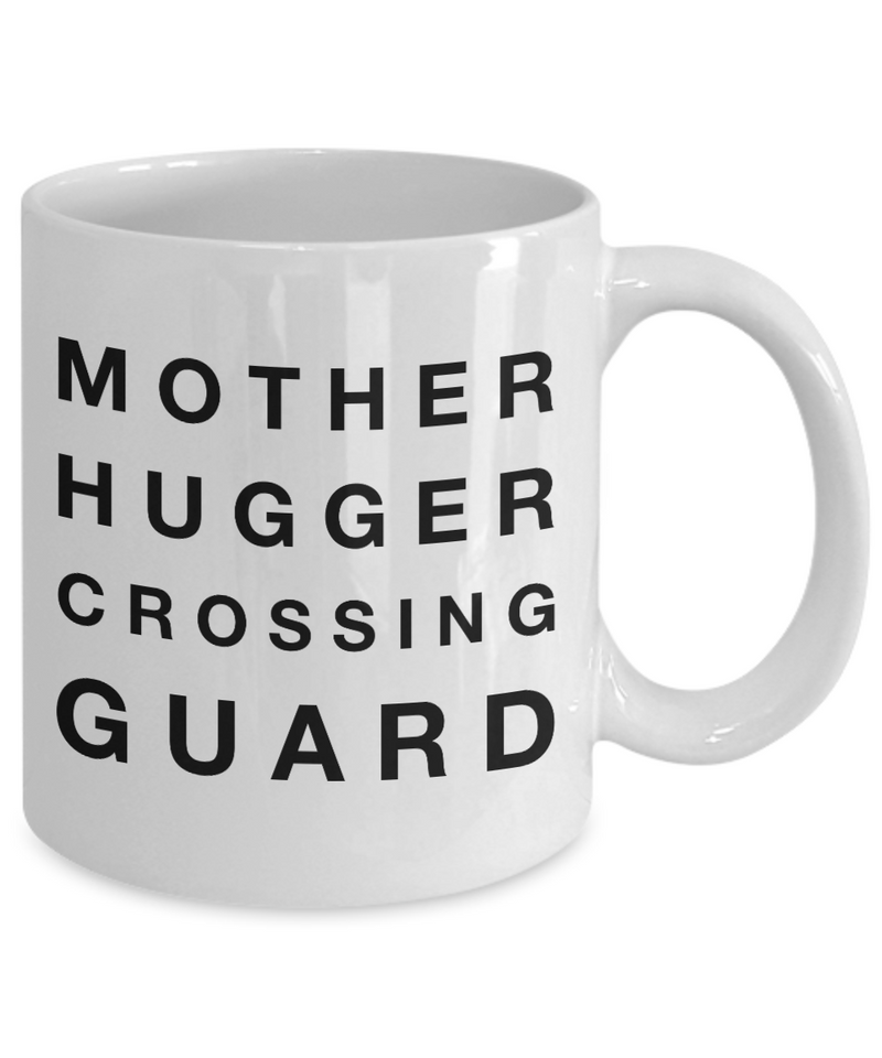 Mother Hugger Crossing Guard, 11oz Coffee Mug Gag Gift for Coworker Boss Retirement or Birthday - Ribbon Canyon
