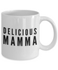 Delicious Mamma - Inspired Gifts for Dad Mom Birthday Father or Mother Day   11oz Coffee Mug - Ribbon Canyon