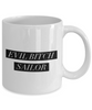 Evil Bitch Sailor, 11Oz Coffee Mug for Dad, Grandpa, Husband From Son, Daughter, Wife for Coffee & Tea Lovers - Ribbon Canyon