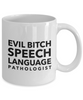 Evil Bitch Speech Language Pathologist, 11Oz Coffee Mug for Dad, Grandpa, Husband From Son, Daughter, Wife for Coffee & Tea Lovers - Ribbon Canyon