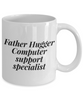 Funny Mug Father Hugger Computer Support Specialist   11oz Coffee Mug Gag Gift for Coworker Boss Retirement - Ribbon Canyon
