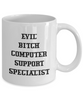 Evil Bitch Computer Support Specialist, 11Oz Coffee Mug Unique Gift Idea for Him, Her, Mom, Dad - Perfect Birthday Gifts for Men or Women / Birthday / Christmas Present - Ribbon Canyon