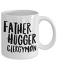 Father Hugger Clergyman, 11oz Coffee Mug Gag Gift for Coworker Boss Retirement or Birthday - Ribbon Canyon