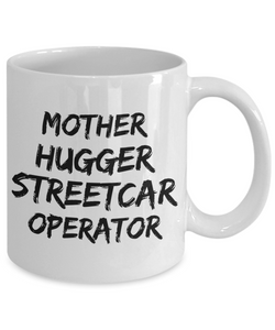 Mother Hugger Streetcar Operator Gag Gift for Coworker Boss Retirement or Birthday - Ribbon Canyon